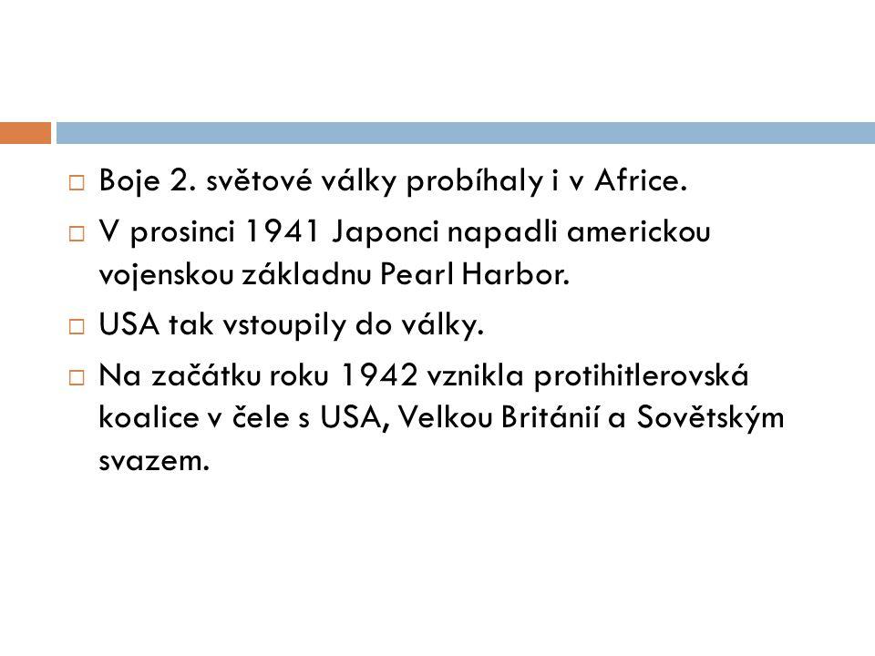 Boje 2. světové války probíhaly i v Africe.