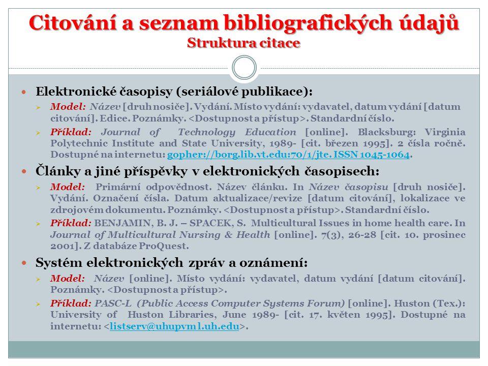 Citování a seznam bibliografických údajů Struktura citace