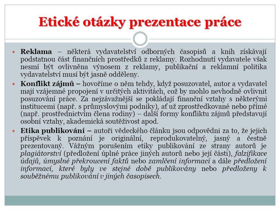 Etické otázky prezentace práce