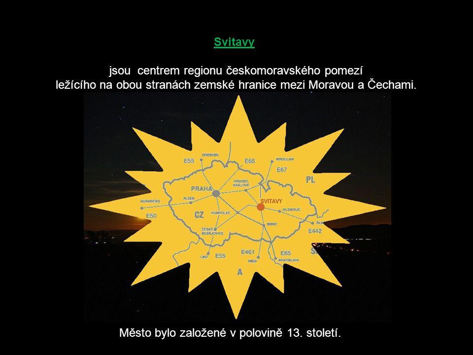 jsou centrem regionu českomoravského pomezí