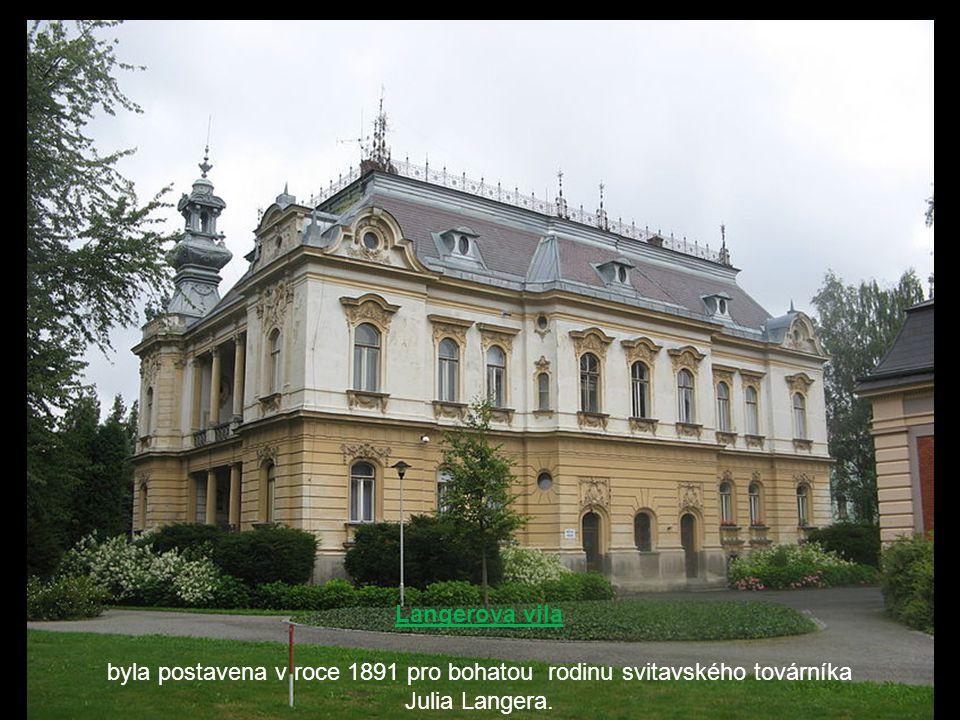 byla postavena v roce 1891 pro bohatou rodinu svitavského továrníka