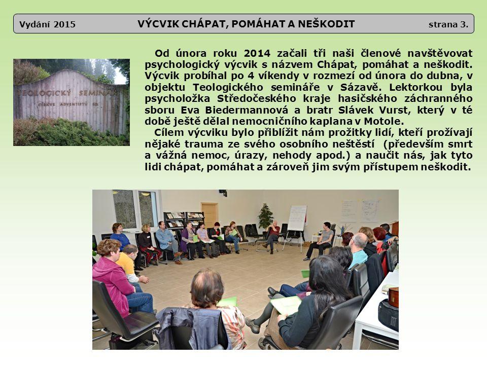 Vydání 2015 VÝCVIK CHÁPAT, POMÁHAT A NEŠKODIT strana 3.