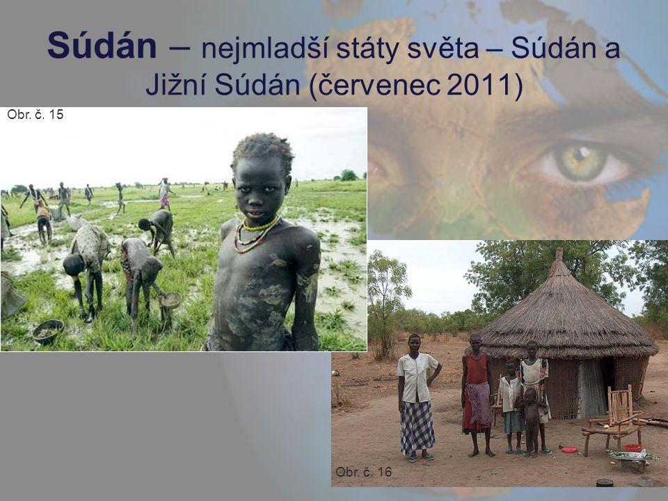 Súdán – nejmladší státy světa – Súdán a Jižní Súdán (červenec 2011)