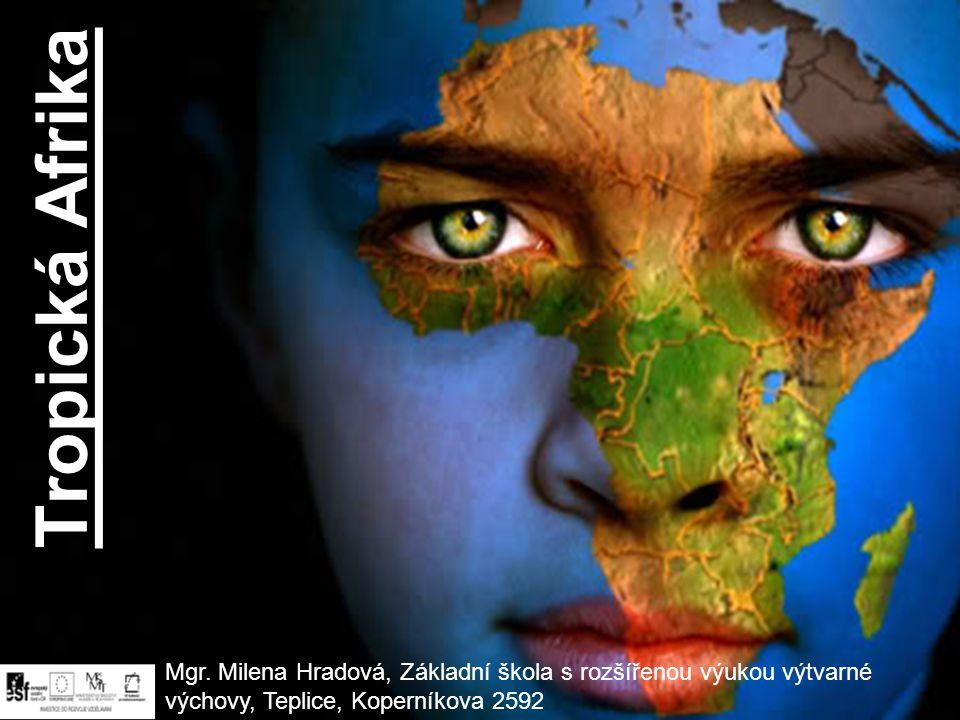 Tropická Afrika Mgr.