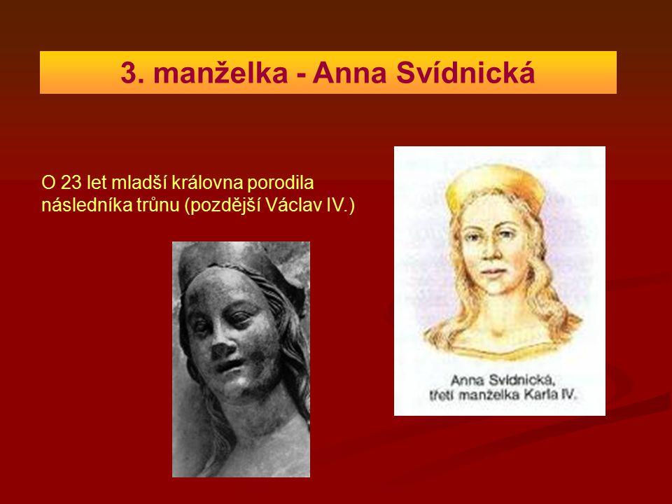 3. manželka - Anna Svídnická