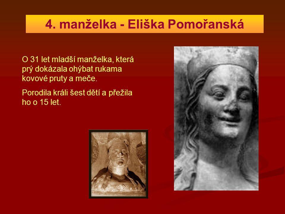 4. manželka - Eliška Pomořanská