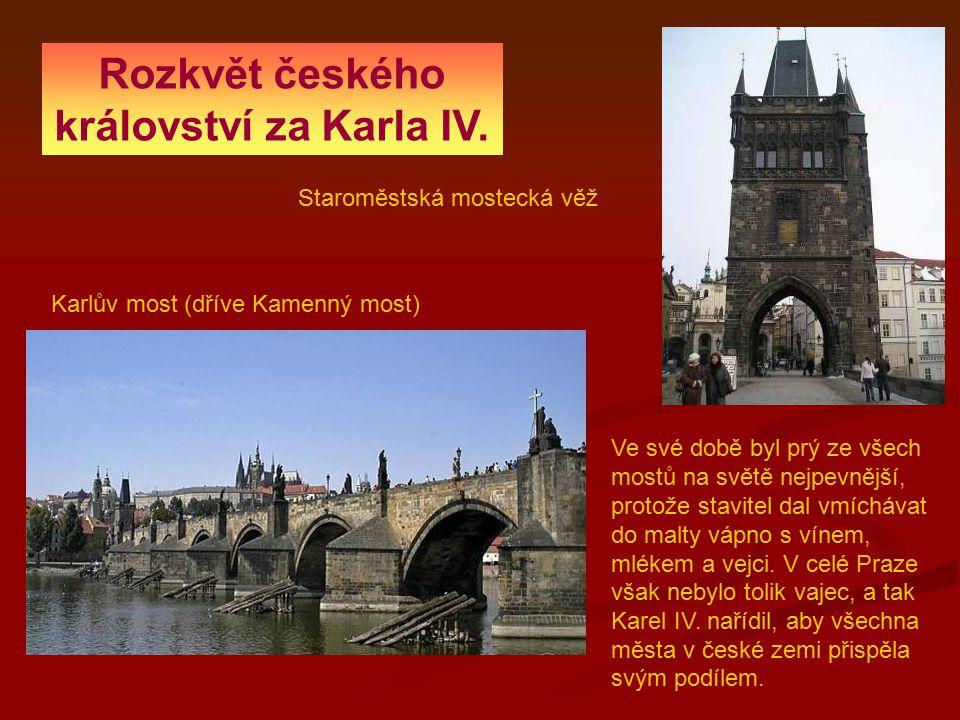 Rozkvět českého království za Karla IV.