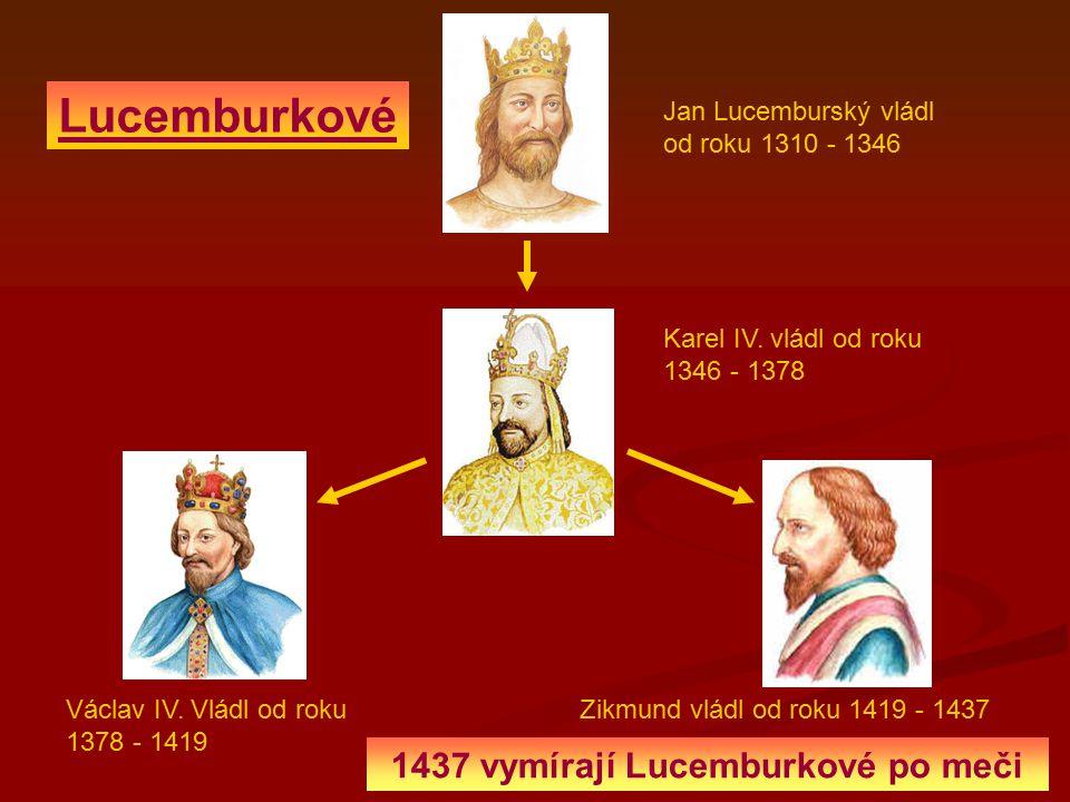 1437 vymírají Lucemburkové po meči