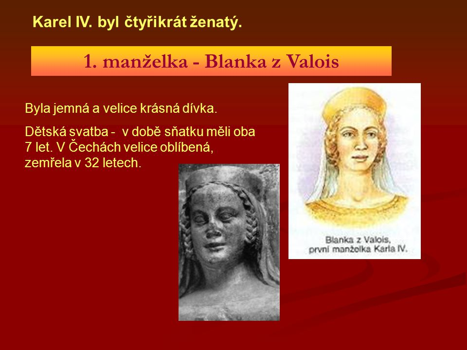 1. manželka - Blanka z Valois