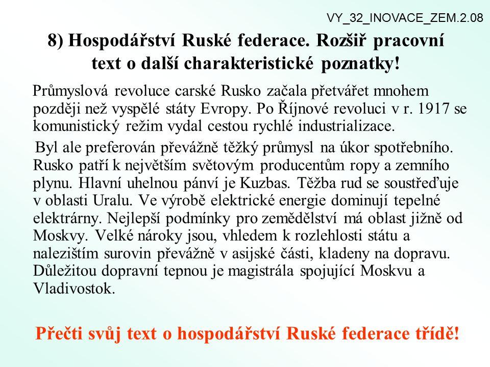 Přečti svůj text o hospodářství Ruské federace třídě!