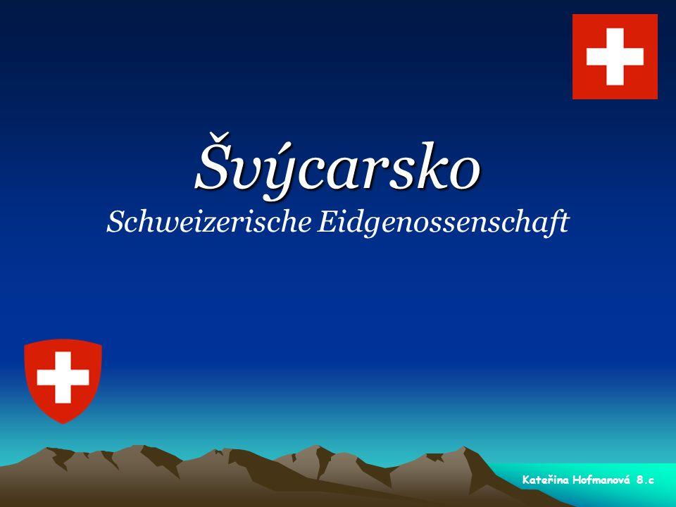 Švýcarsko Schweizerische Eidgenossenschaft