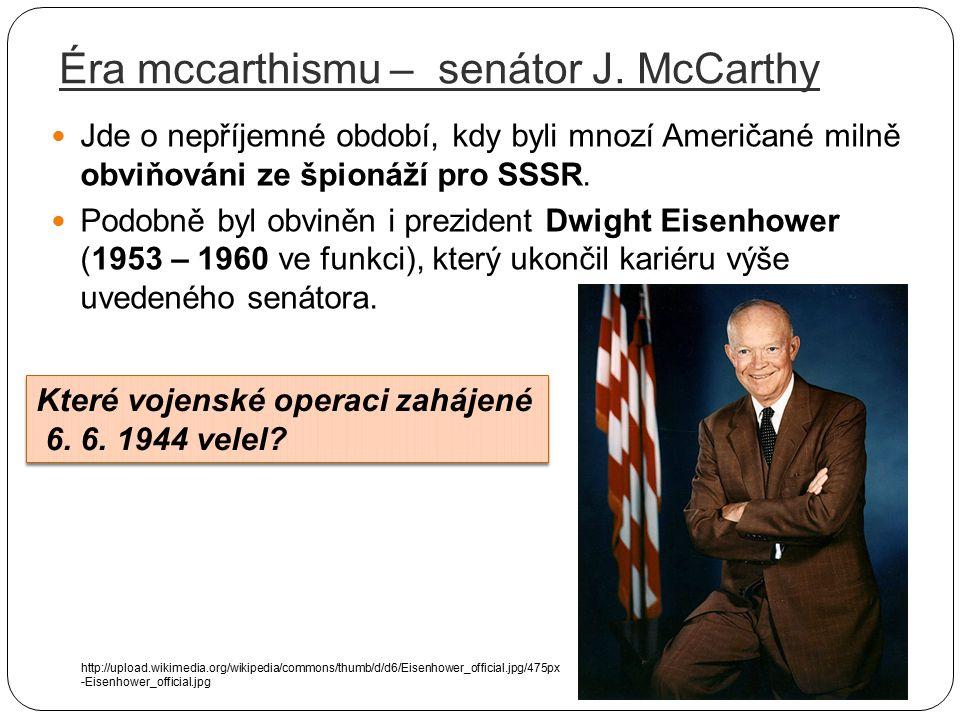 Éra mccarthismu – senátor J. McCarthy