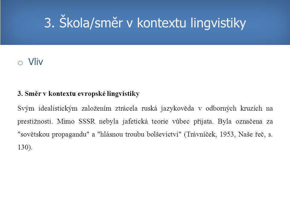 3. Škola/směr v kontextu lingvistiky