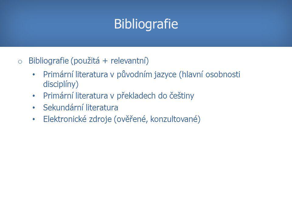 Bibliografie Bibliografie (použitá + relevantní)