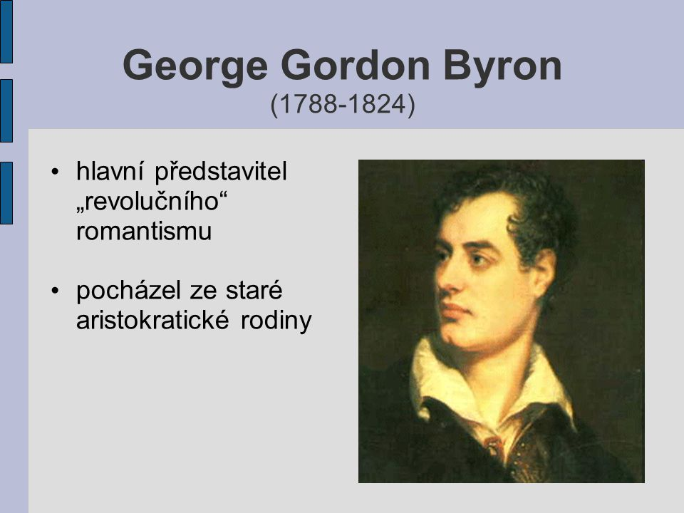 George Gordon Byron (1788-1824)
