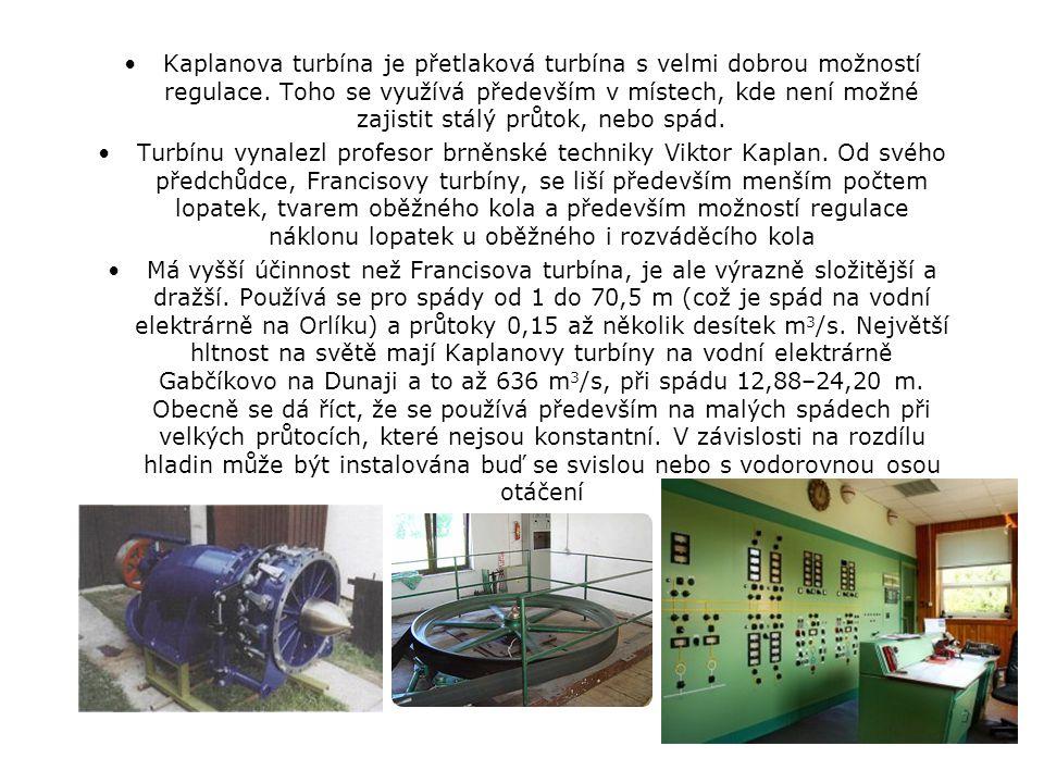 Kaplanova turbína je přetlaková turbína s velmi dobrou možností regulace. Toho se využívá především v místech, kde není možné zajistit stálý průtok, nebo spád.