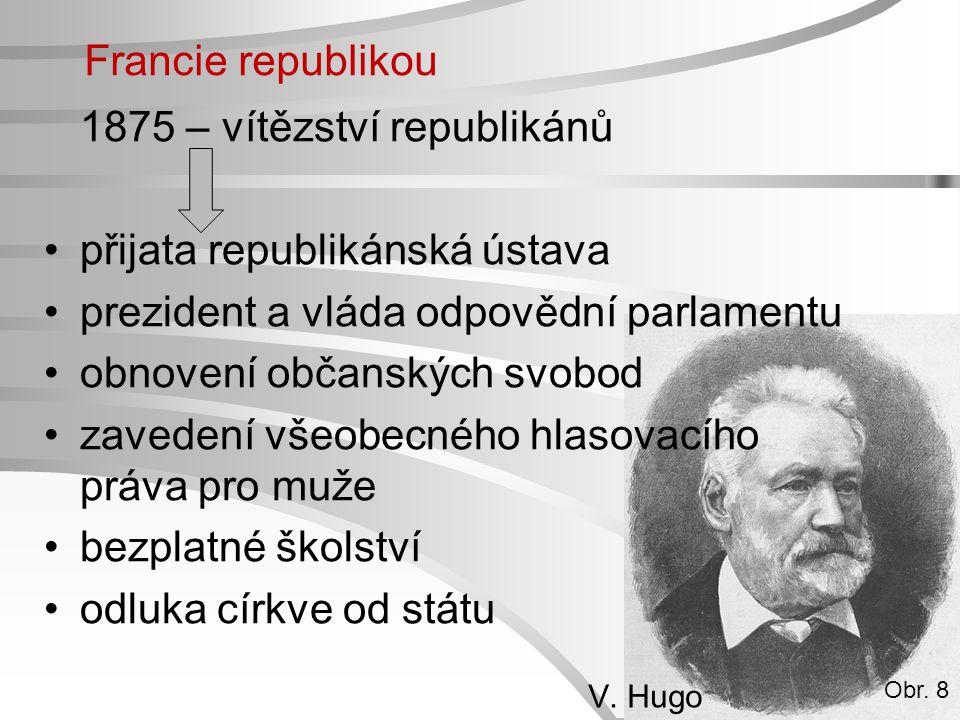 1875 – vítězství republikánů přijata republikánská ústava