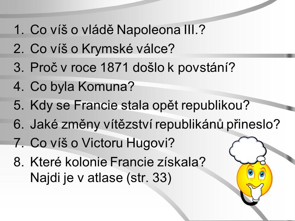 Co víš o vládě Napoleona III.