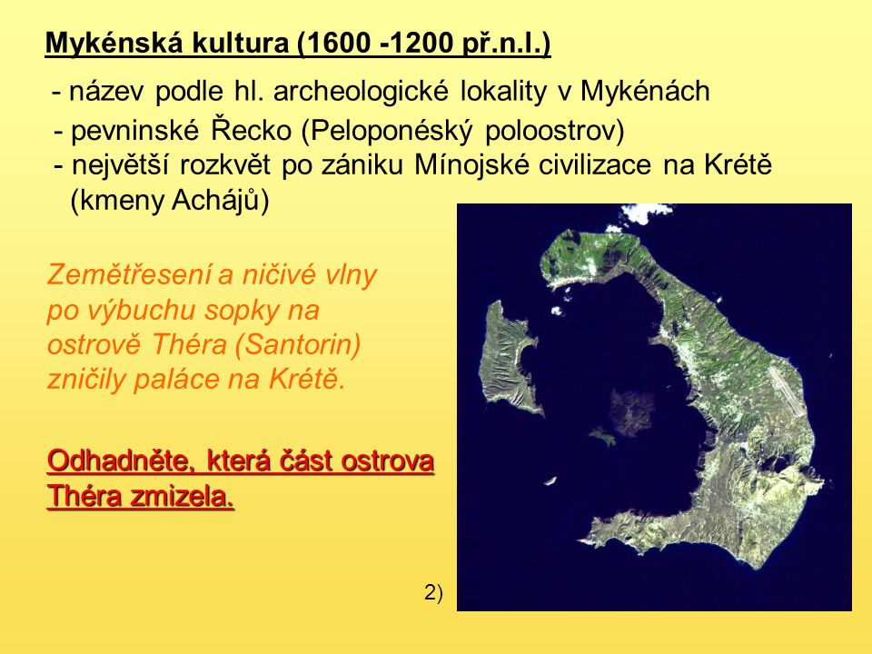 Mykénská kultura (1600 -1200 př.n.l.)