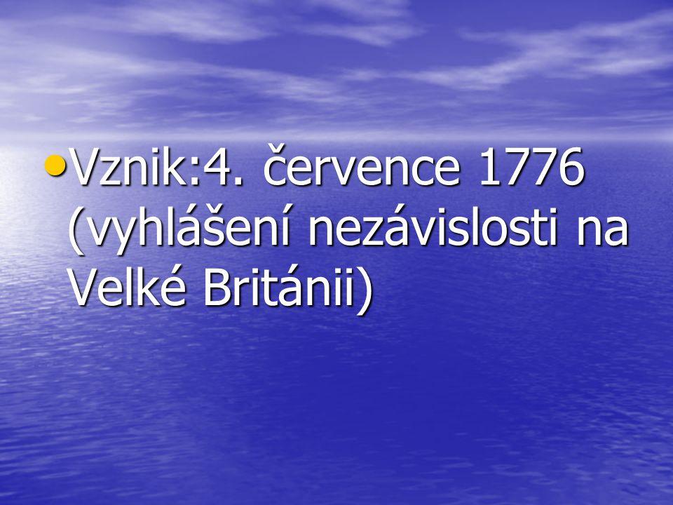 Vznik:4. července 1776 (vyhlášení nezávislosti na Velké Británii)
