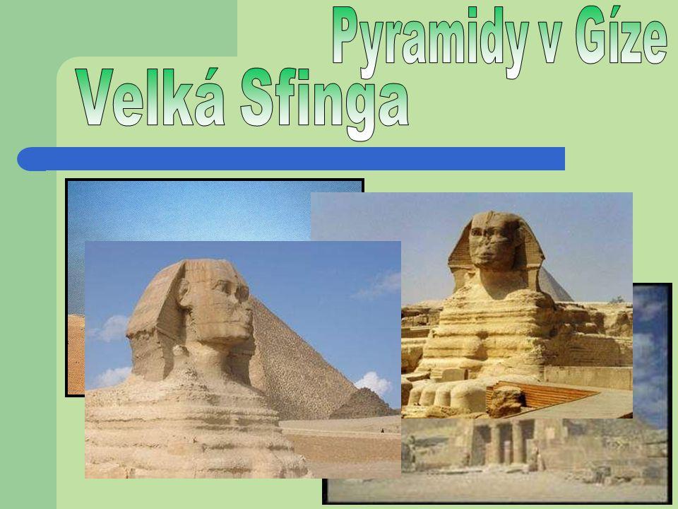 Pyramidy v Gíze Velká Sfinga