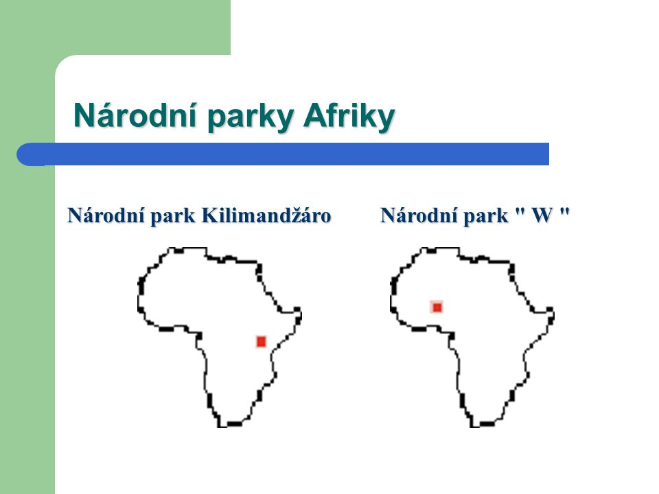 Národní parky Afriky Národní park Kilimandžáro Národní park W