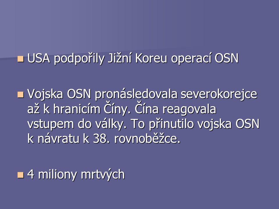 USA podpořily Jižní Koreu operací OSN