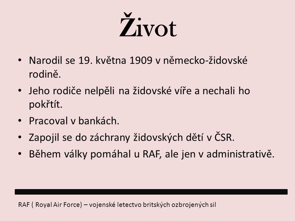 Život Narodil se 19. května 1909 v německo-židovské rodině.