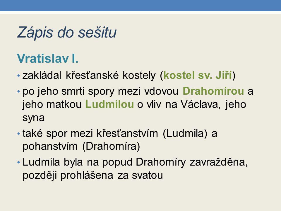 Zápis do sešitu Vratislav I.