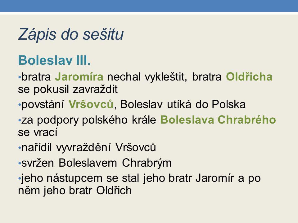 Zápis do sešitu Boleslav III.