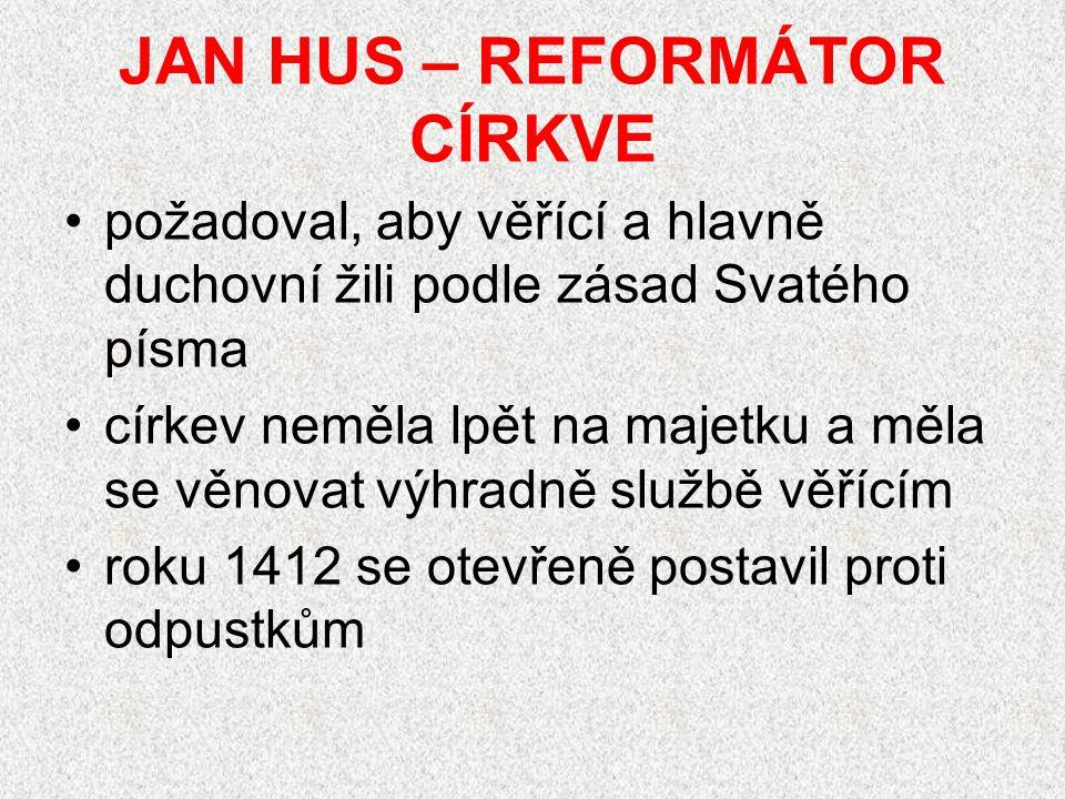 JAN HUS – REFORMÁTOR CÍRKVE