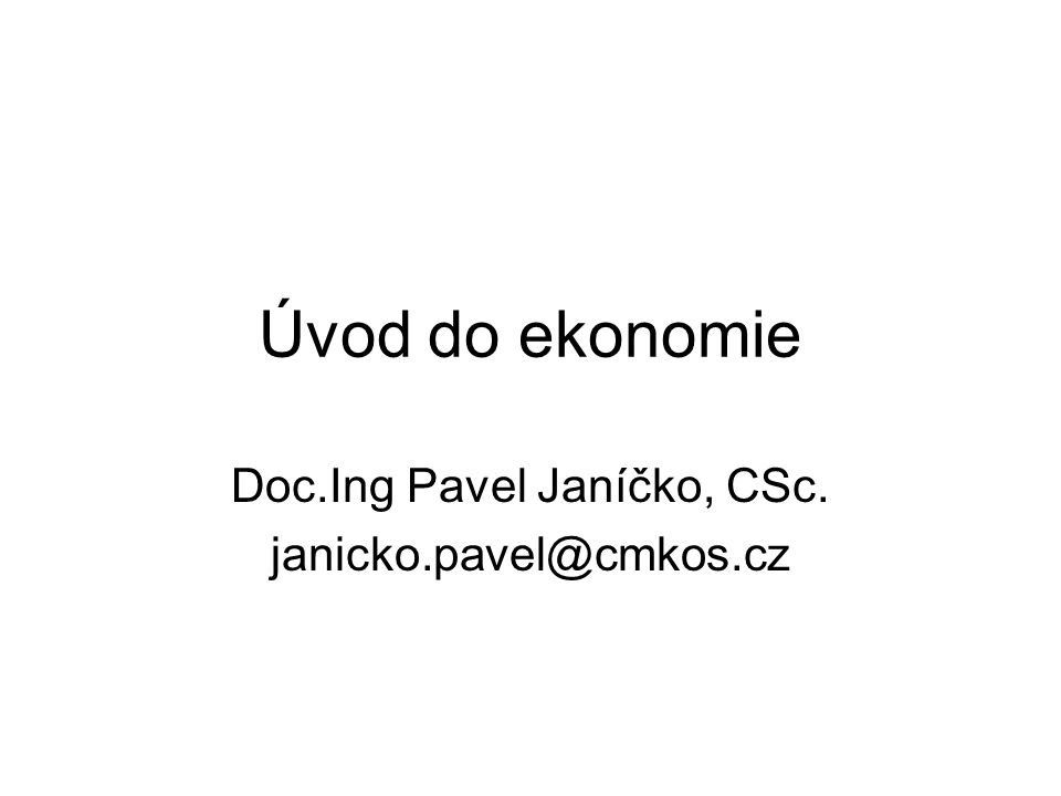 Doc.Ing Pavel Janíčko, CSc. janicko.pavel@cmkos.cz