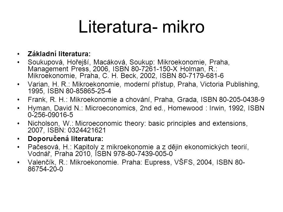 Literatura- mikro Základní literatura: