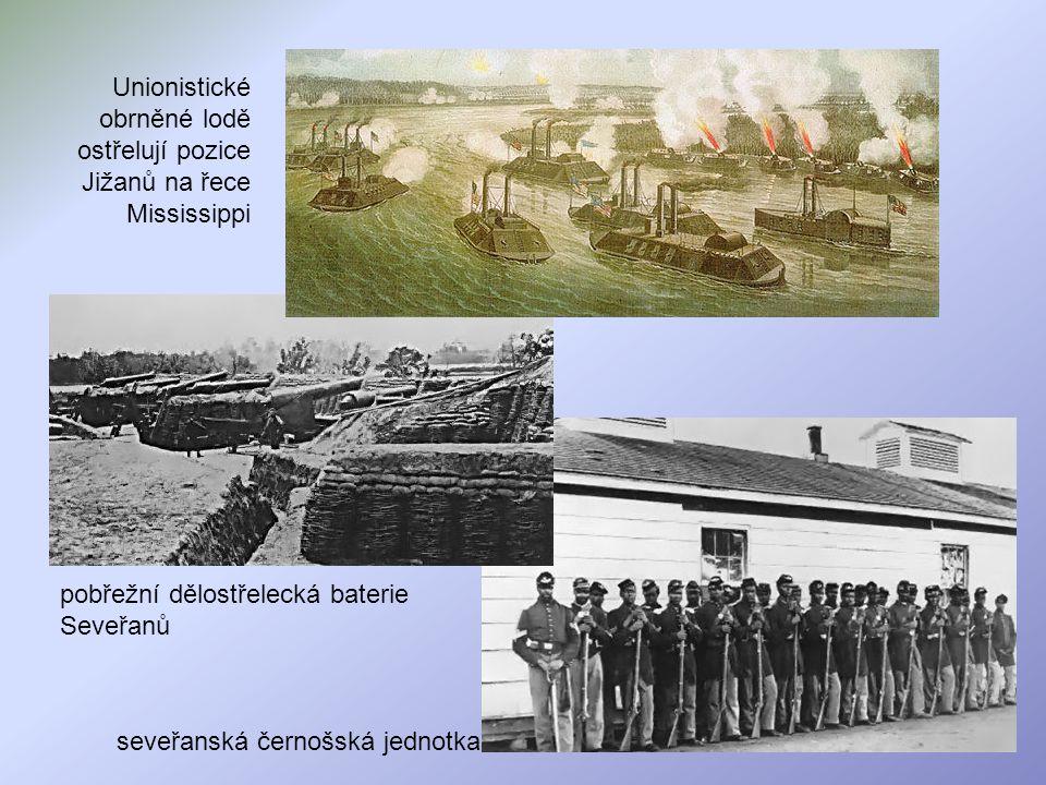 Unionistické obrněné lodě ostřelují pozice Jižanů na řece Mississippi