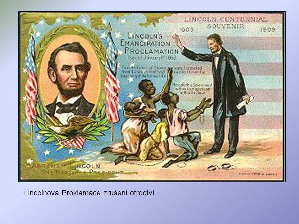 Lincolnova Proklamace zrušení otroctví