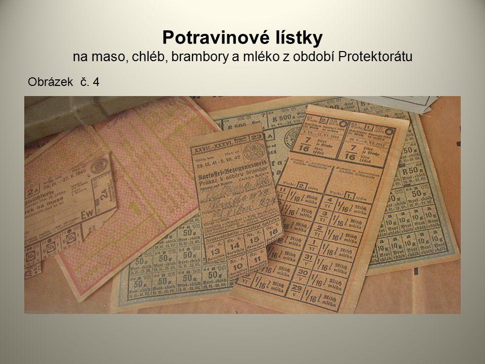 Potravinové lístky na maso, chléb, brambory a mléko z období Protektorátu