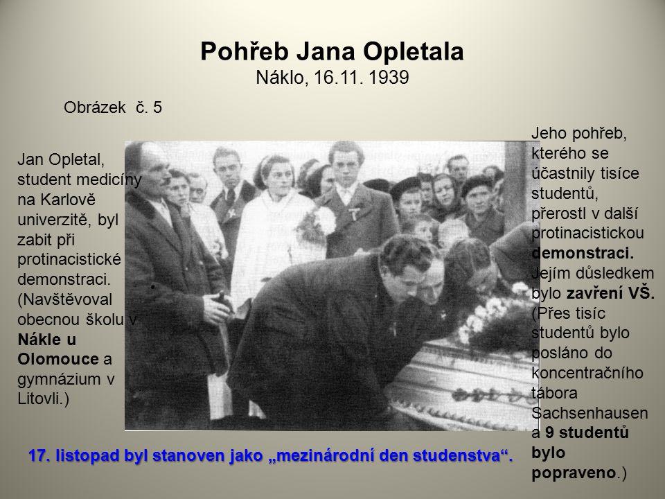 Pohřeb Jana Opletala Náklo, 16.11. 1939