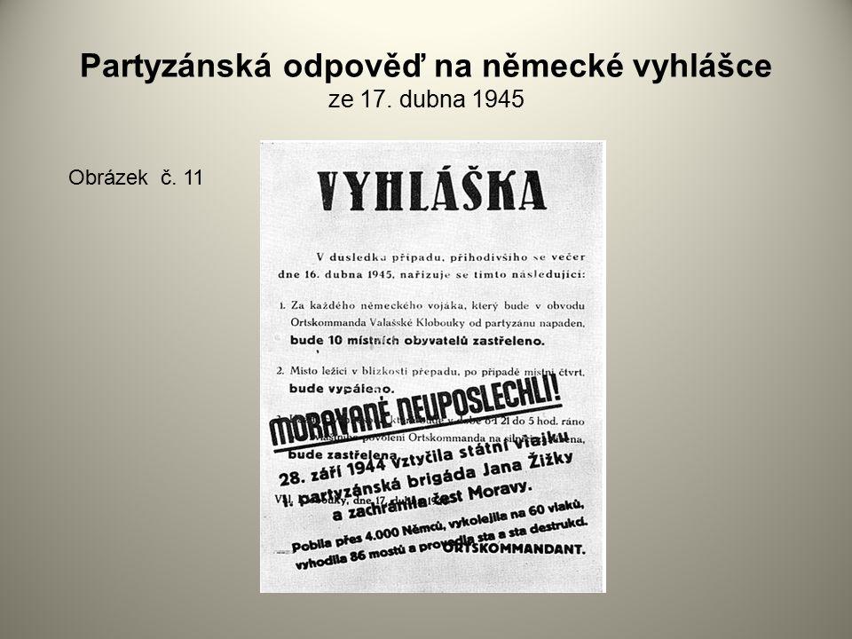 Partyzánská odpověď na německé vyhlášce ze 17. dubna 1945