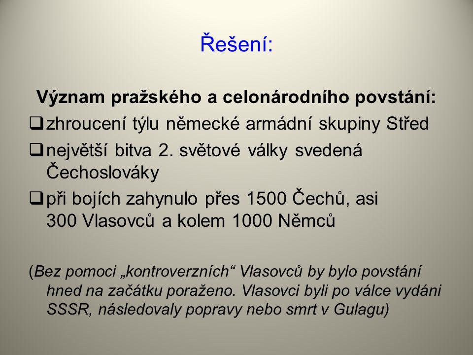 Význam pražského a celonárodního povstání: