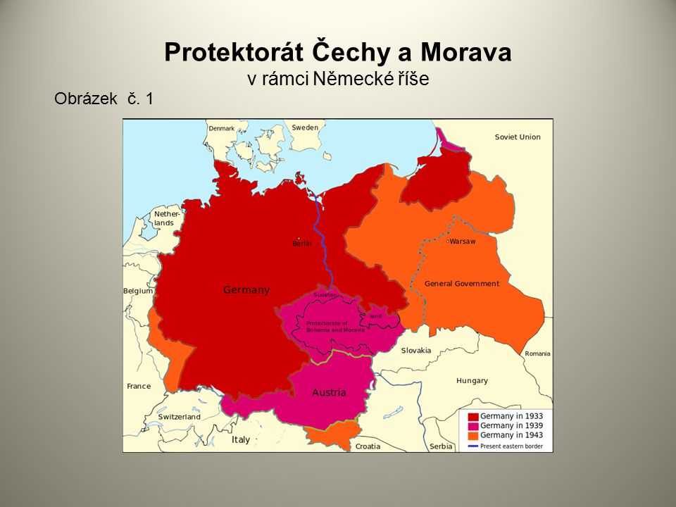 Protektorát Čechy a Morava v rámci Německé říše
