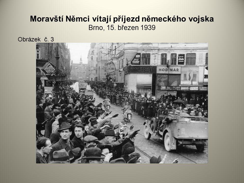 Moravští Němci vítají příjezd německého vojska Brno, 15. březen 1939