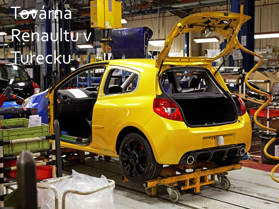 Továrna Renaultu v Turecku