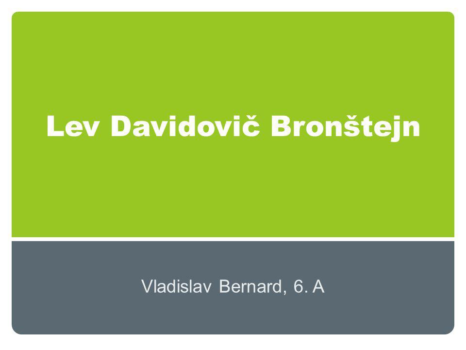 Lev Davidovič Bronštejn