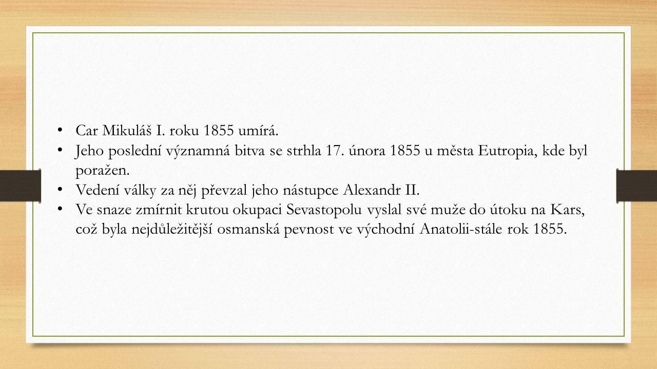 Car Mikuláš I. roku 1855 umírá.