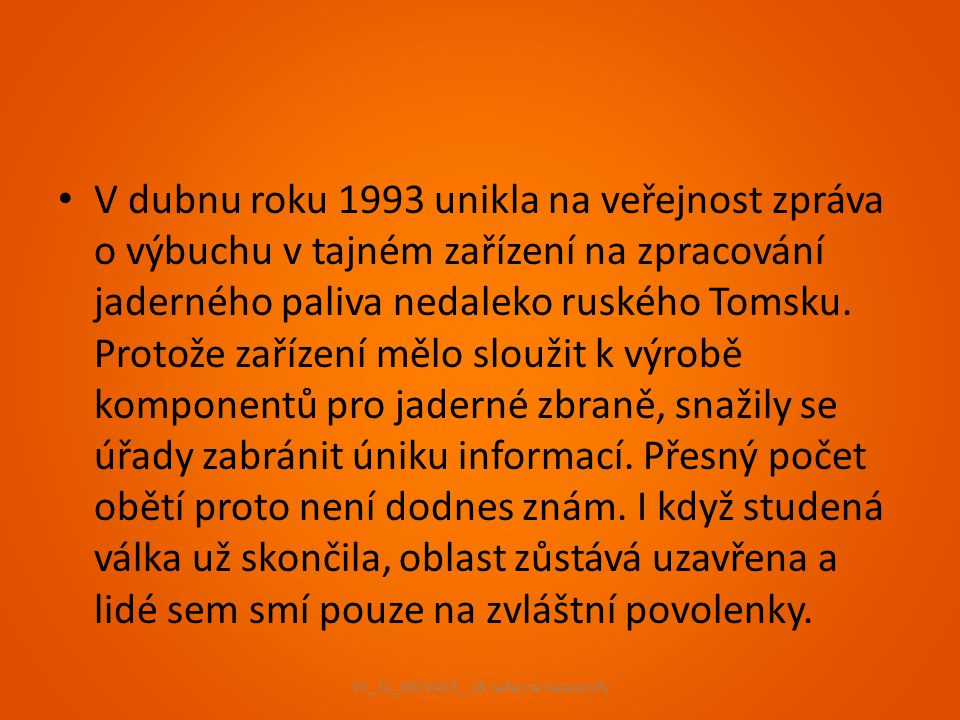 VY_32_INOVACE_ 18 Jaderné katastrofy