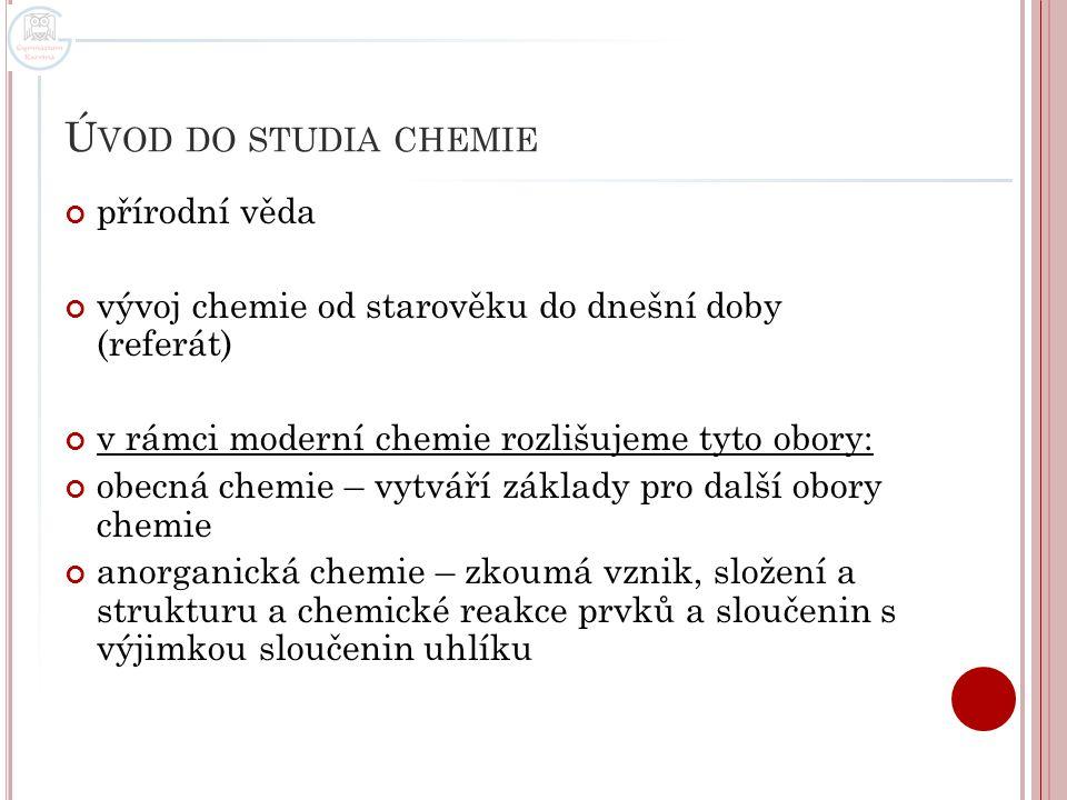 Úvod do studia chemie přírodní věda