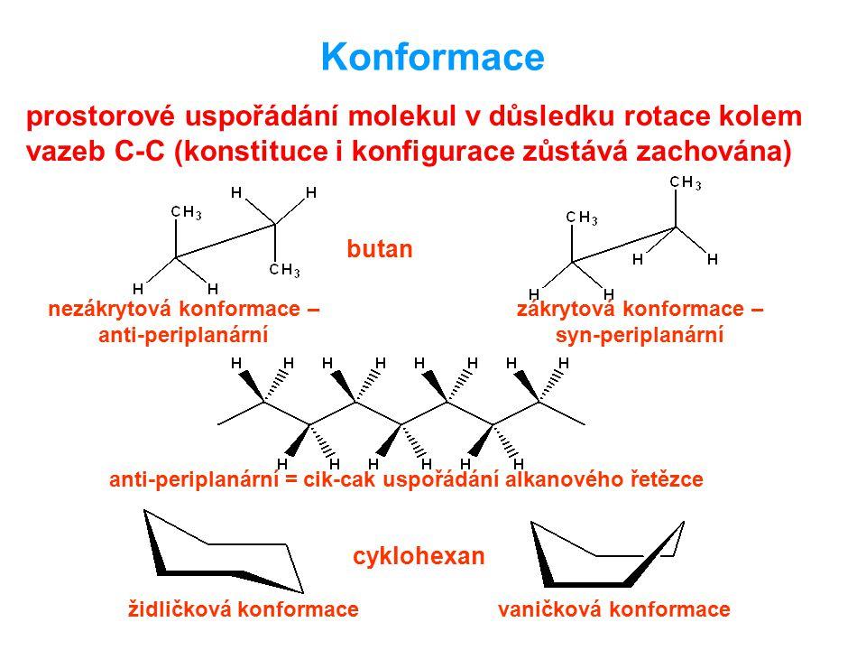 Konformace prostorové uspořádání molekul v důsledku rotace kolem vazeb C-C (konstituce i konfigurace zůstává zachována)