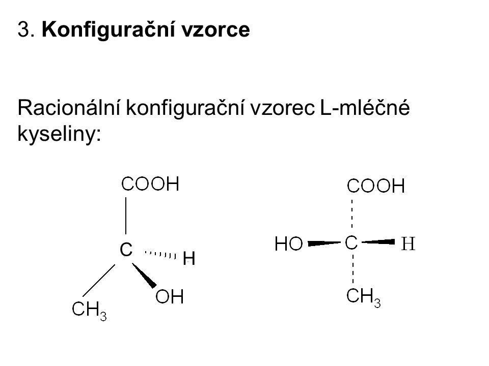 Racionální konfigurační vzorec L-mléčné kyseliny: