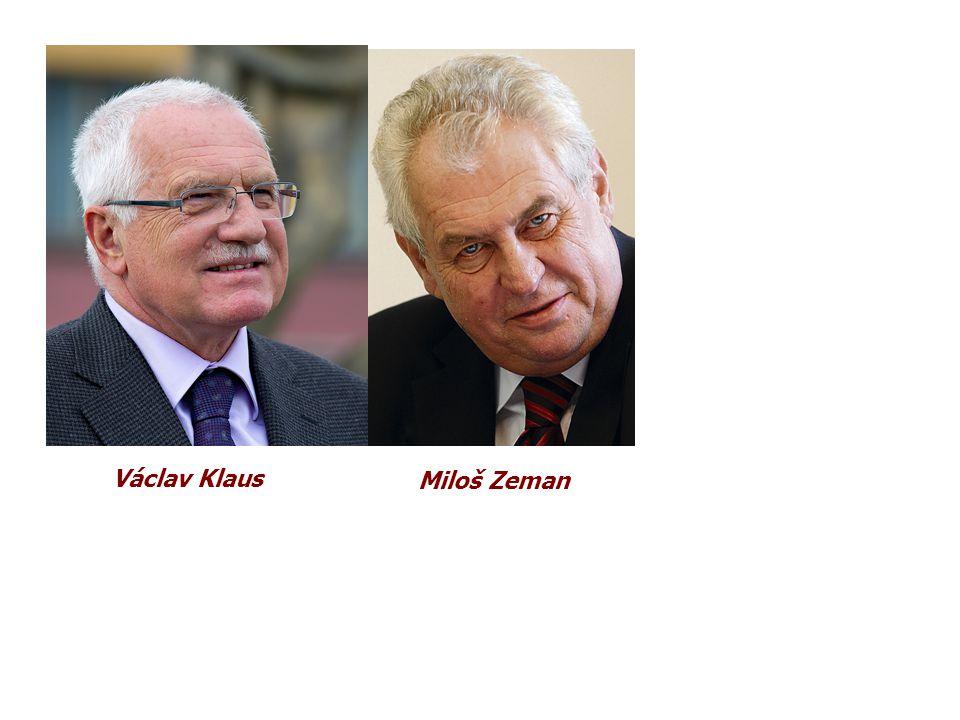 Václav Klaus Miloš Zeman