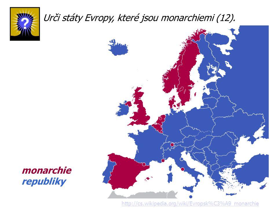 Urči státy Evropy, které jsou monarchiemi (12).